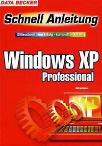 windows xp professional blitzschnell zum erfolg komplett in farbe schnellanleitung