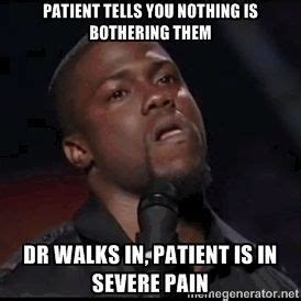 Patient Meme - 303 best images about hilarious stuff on pinterest nurse humor too funny and pharmacy