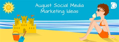August Social Media Marketing Ideas ⋆ Be Your Own Graphic ...
