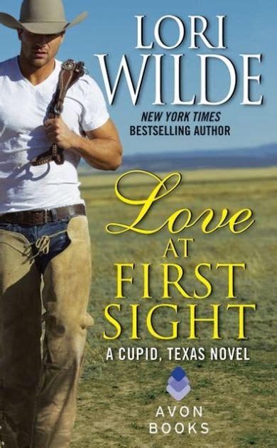 love   sight cupid texas series   lori wilde