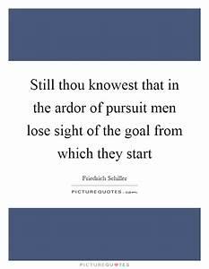 Still thou know... Ardor Quotes