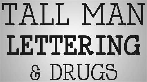 tall man lettering nursing education lettering amp drugs 25020   maxresdefault