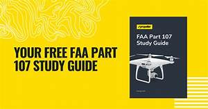 Download Your Free Faa Part 107 Study Guide