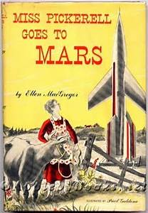 "Philosophy of Science Portal: ""Miss Pickerell Goes to Mars"""