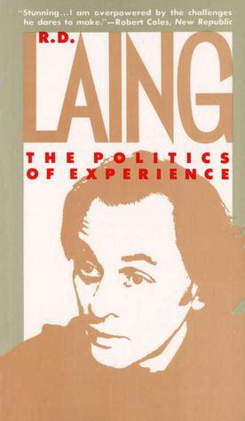 politics  experiencethe bird  paradise   laing