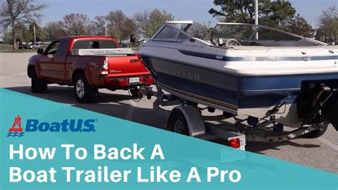 Boat R Trailer by How To Back A Boat Trailer Like A Pro Boatus