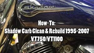 How Vt1100 Carb Clean  U0026 Rebuild