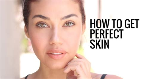 How To Have Perfect Skin  My Clear Skin Skincare Secrets