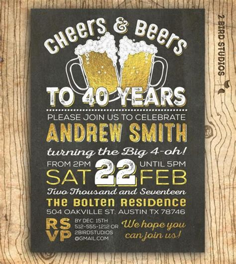 40th birthday invitation for men Cheers & beers to 40