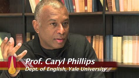 prof caryl phillips youtube