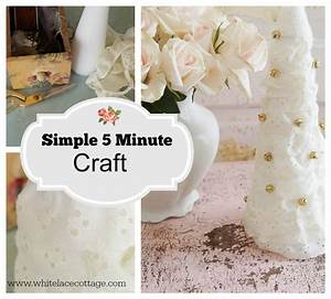 Simple 5 minute Craft - White Lace Cottage