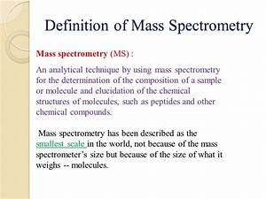 Mass Spectrometry. - ppt video online download