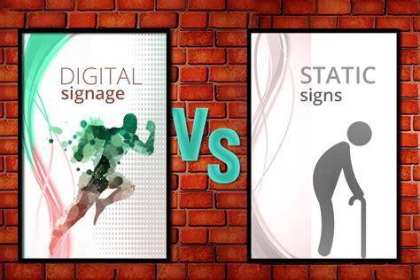 benefits  digital signage  static signs blog