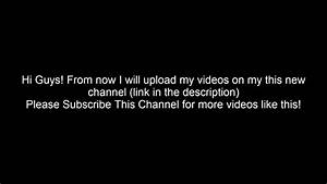 From now I will upload videos to this channel (link in the ...