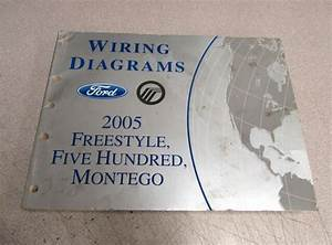 2005 Ford Freestyle Five Hundred Montego Wiring Diagrams