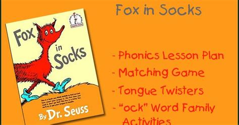 Fox In Socks Teaching Ideas, Games And Activity Pages Include Phonics Lesson Plan, A Matching