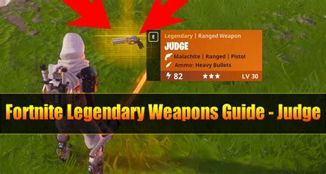 fortnite legendary handcannon pistol weapons guide judge u4gm