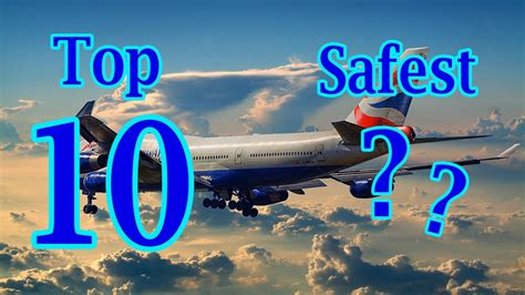 Top 10 Safest Airlines In The World Youtube