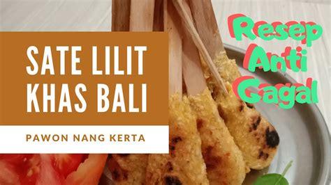 Angkat dan sajikan sate lilit tempe selagi hangat. Resep Sate Lilit Bali Vegetarian - RESEP ANTI GAGAL - YouTube