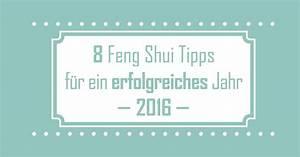 Feng Shui Fernstudium : 8 feng shui tipps f r ein erfolgreiches jahr 2016 dfsi ~ Sanjose-hotels-ca.com Haus und Dekorationen