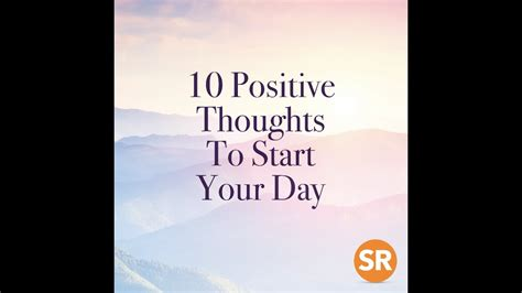 positive thoughts  start  day youtube