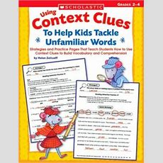 Using Context Clues To Help Kids Tackle Unfamiliar Words Strategies And Practice Pages That