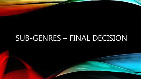 Sub Genres  Final Decision