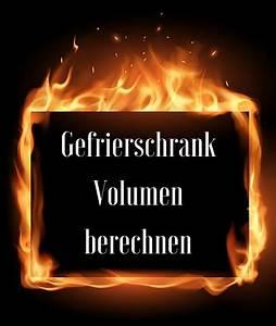 Liter Berechnen Cm : gefrierschrank volumen berechnen ~ Themetempest.com Abrechnung