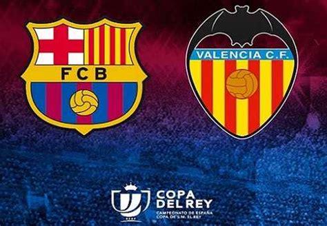 Barcelona vs Valencia en VIVO   Semifinales Copa del Rey ...
