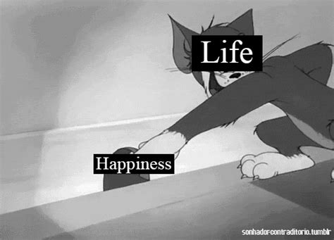 Fuck Life Meme - gif me life sad troll tom happines jerry tom jerry