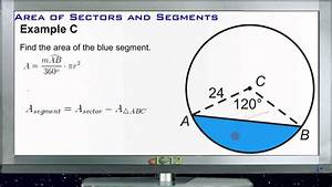 Calculating Areas Of Sectors And Segments  Examples  Basic