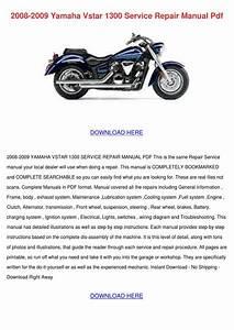 2008 2009 Yamaha Vstar 1300 Service Repair Ma By