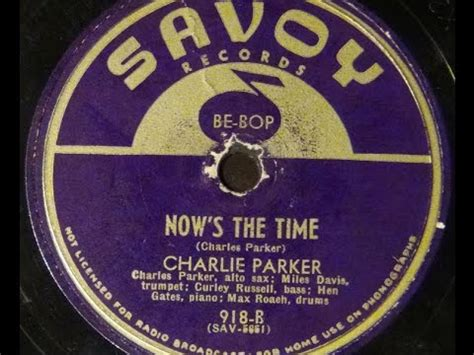 """Charlie Parker """"now's The Time"""" Savoy 918 (1945) Same As"""