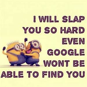 Funniest Minion... Funny Household Quotes