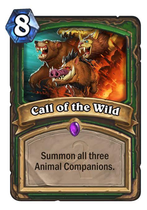 call of the wild hearthstone card hearthstone top decks