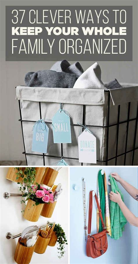 organization techniques 37 insanely clever organization tips to make your family s lives easier home make your and