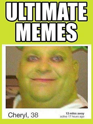 memes ultimate memes jokes     laugh