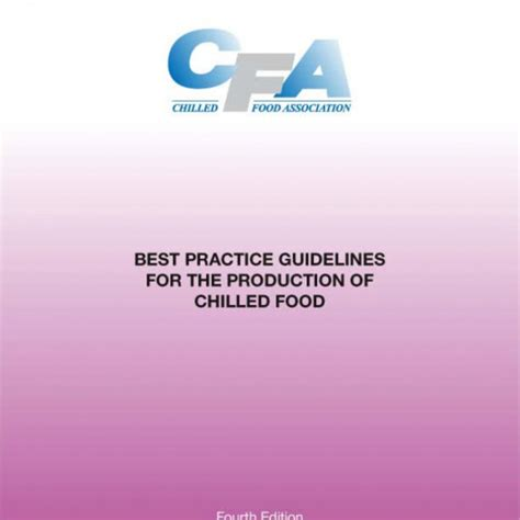 cfa cuisine cfa best practice guidelines for the production of chilled