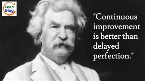 wise words  mark twain  continuous improvement