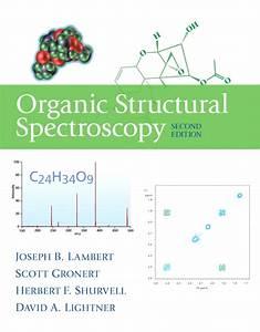 Solution Manual For Organic Structural Spectroscopy  2  E 2nd Edition Joseph B  Lambert  Scott