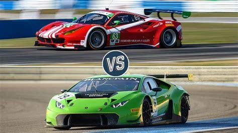 Ferrari Vs Lamborghini The Battle Of The Gt3 Race Cars