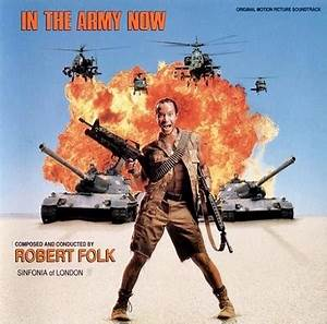 In The Army Now : in the army now soundtrack by robert folk ~ Medecine-chirurgie-esthetiques.com Avis de Voitures