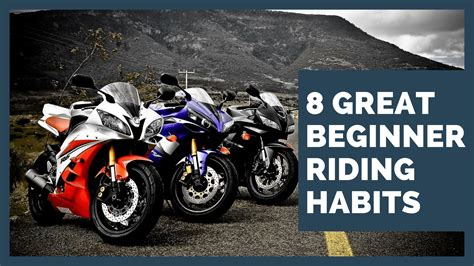 8 Great Beginner Motorcycle Riding Habits