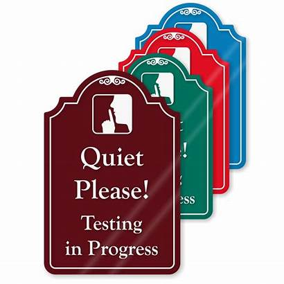 Quiet Please Testing Progress Sign Signs Door