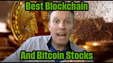 Learn about btc value, bitcoin cryptocurrency, crypto trading, and more. The Best Bitcoin and Blockchain Stock's Now! - YouTube
