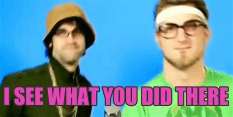 What Did You Like Least About Your by I See What You Did There Gif Find On Giphy