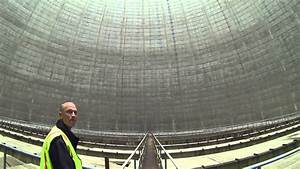 Inside Nuclear Cooling Tower - YouTube