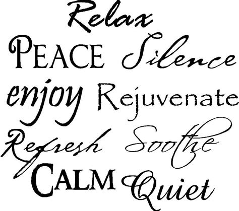 Bathroom Relaxation Quotes by Relax Peace Silence Enjoy Rejuvenate Refresh Soothe Calm