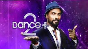 Dance Plus - Season 2 -29th October 2016 | Full Launch ...