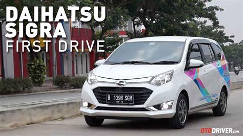 Review Daihatsu Sigra by Daihatsu Sigra 2016 Drive Review Indonesia